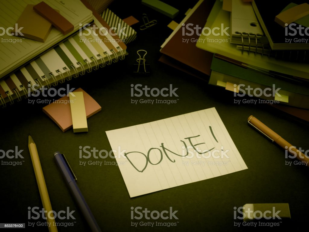 Somebody Left the Message on Your Working Desk; Done stock photo