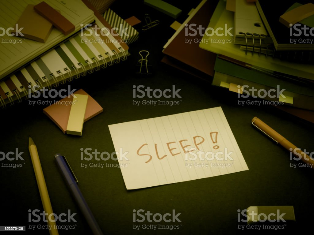 Somebody Left the Message on Your Working Desk; Sleep stock photo