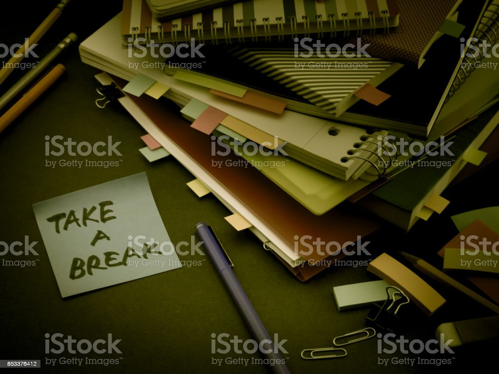 Somebody Left the Message on Your Working Desk; Take a Break stock photo