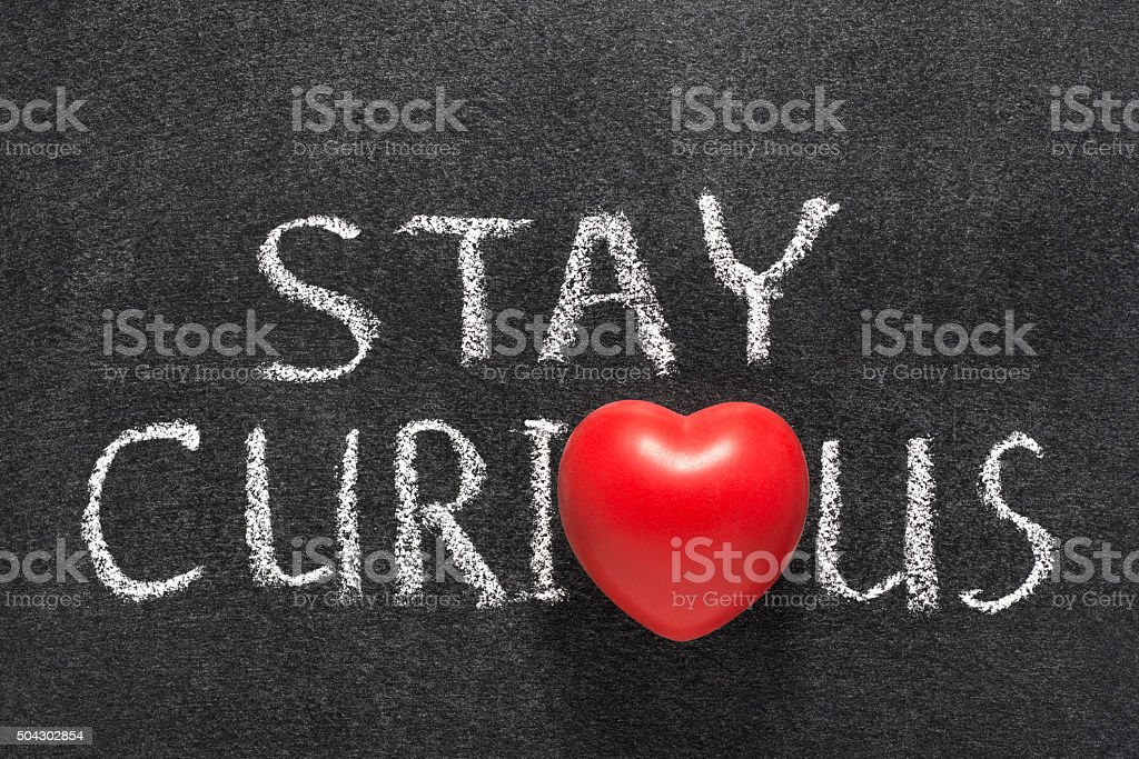 stay curious heart stock photo