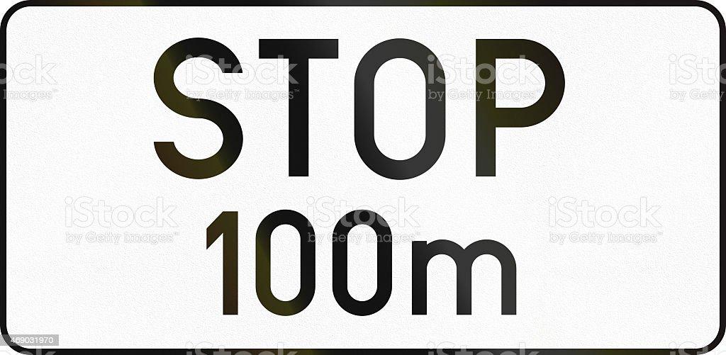 Stop 100 Meters Ahead in Austria stock photo