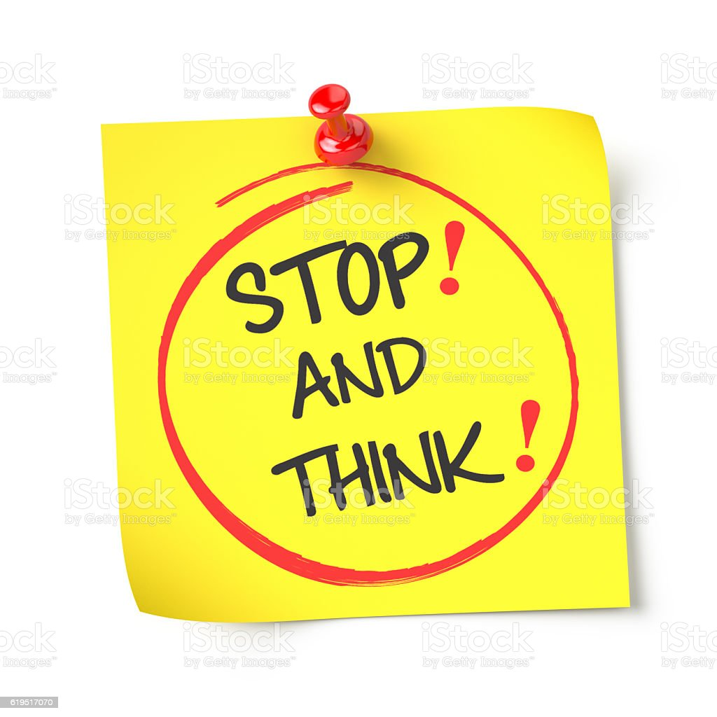 Stop and think stock photo