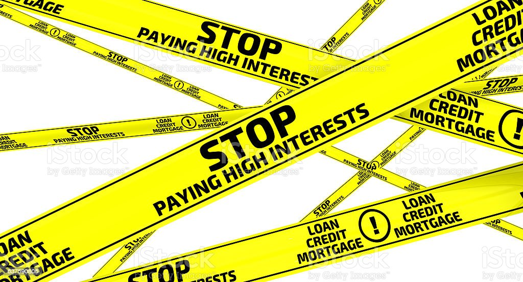 Stop paying high interests. Yellow warning tapes stock photo