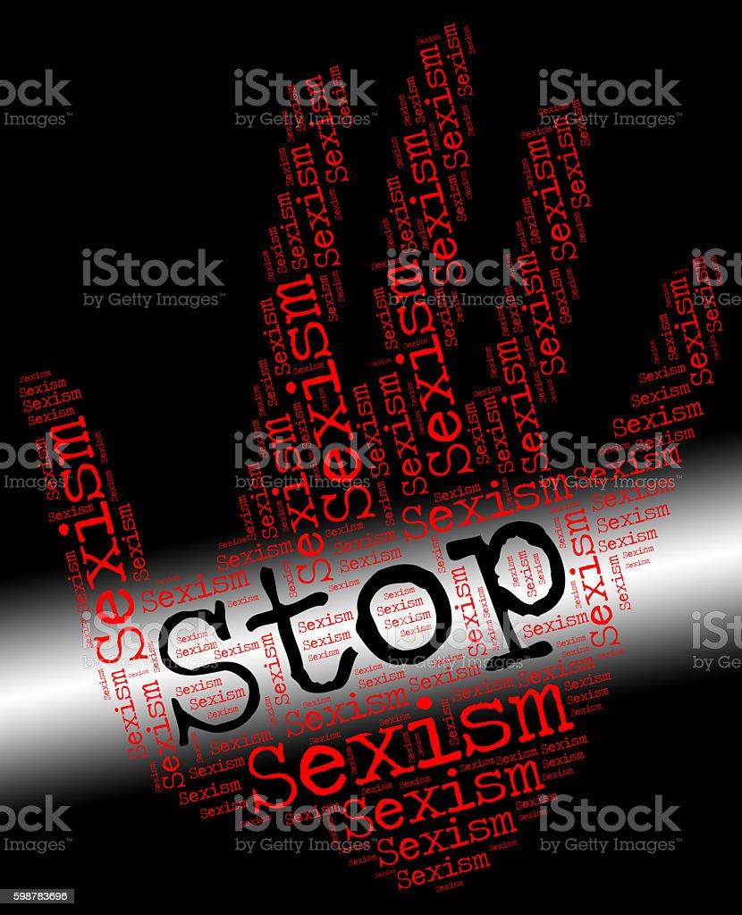 Stop Sexism Represents Gender Prejudice And Control stock photo