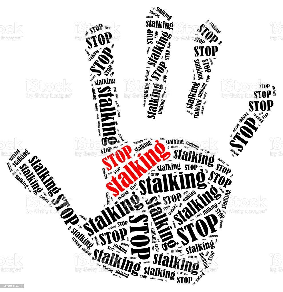 Stop stalking. stock photo