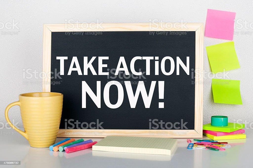 Take Action Now stock photo