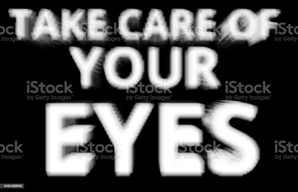 Take care of your eyes blurred background vector art illustration