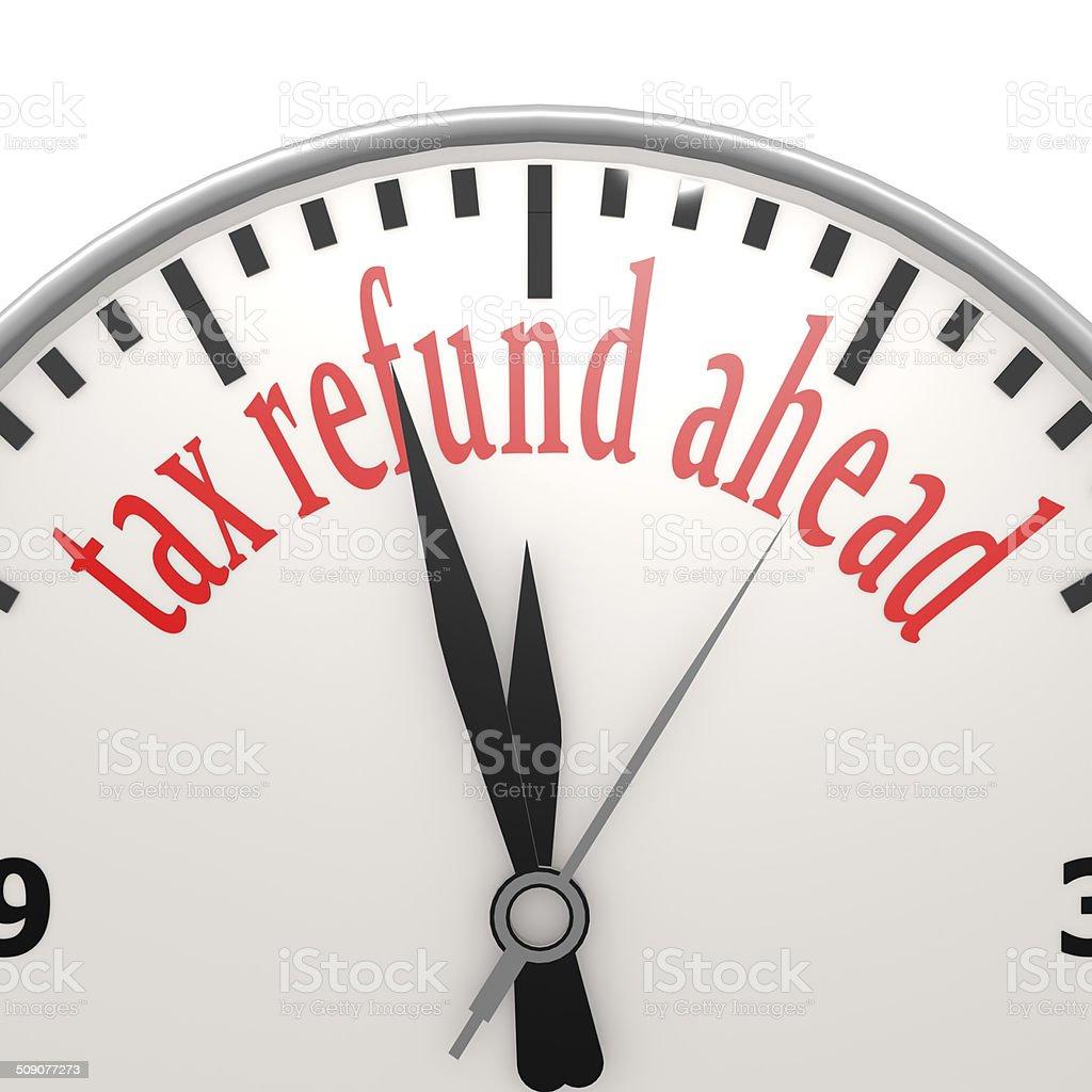 Tax refund ahead clock stock photo