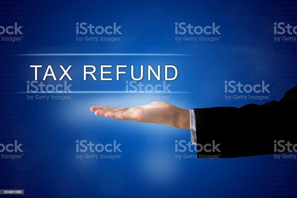 Tax refund button on virtual screen stock photo
