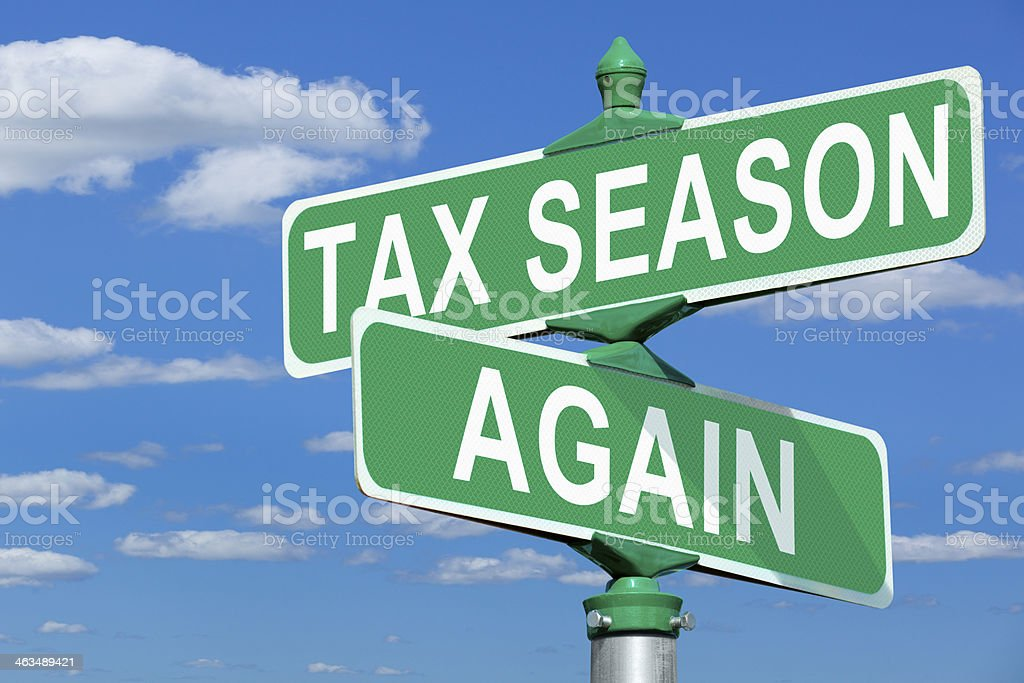 Tax Season Again Street Sign stock photo