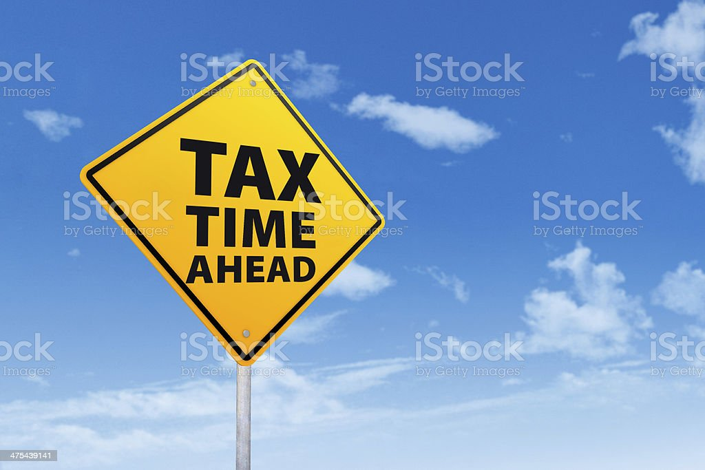 Tax Time Ahead stock photo
