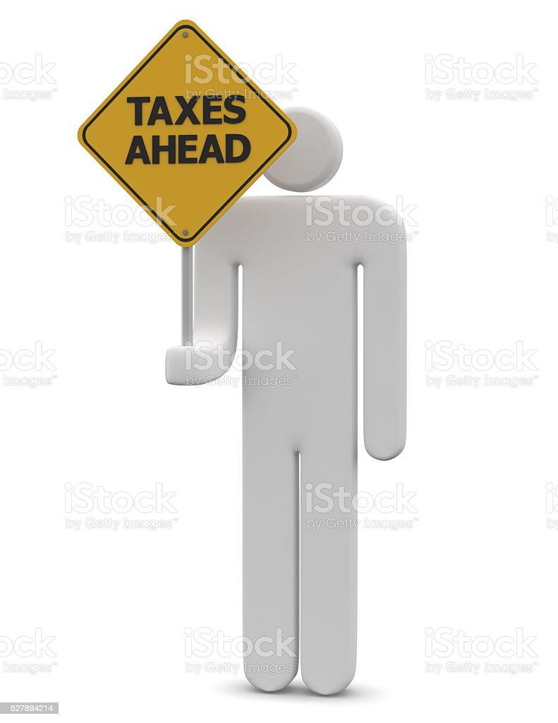 Taxes ahead stock photo