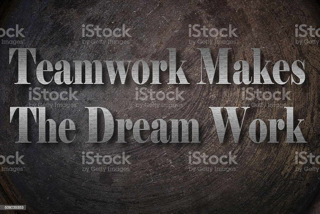 Teamwork Makes The Dream Work text on Background stock photo