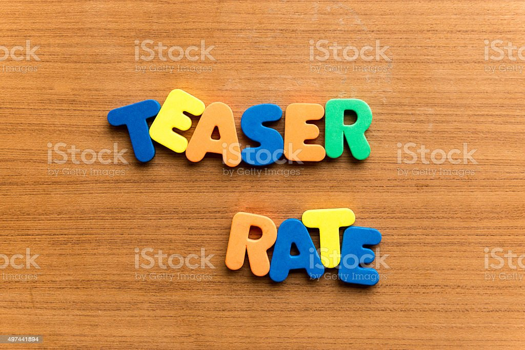 teaser rate stock photo