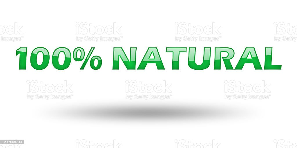 Text 100 percent natural with green letters and shadow. stock photo