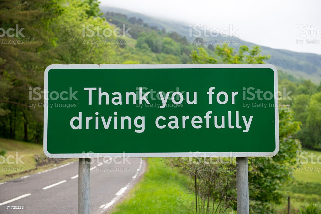 Thank you for driving carefully sign stock photo