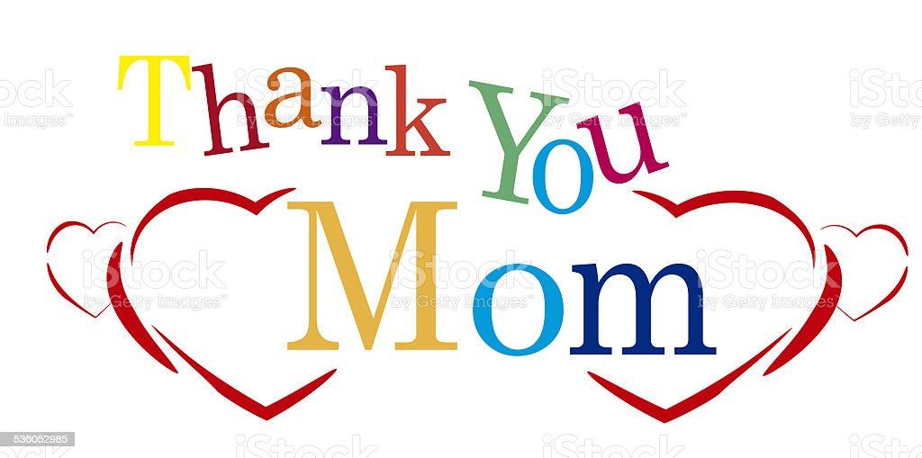 Thank You Mom Stock Photo 536052985 Istock