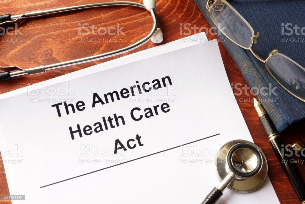 The American health care act. Trumpcare reform concept. stock photo