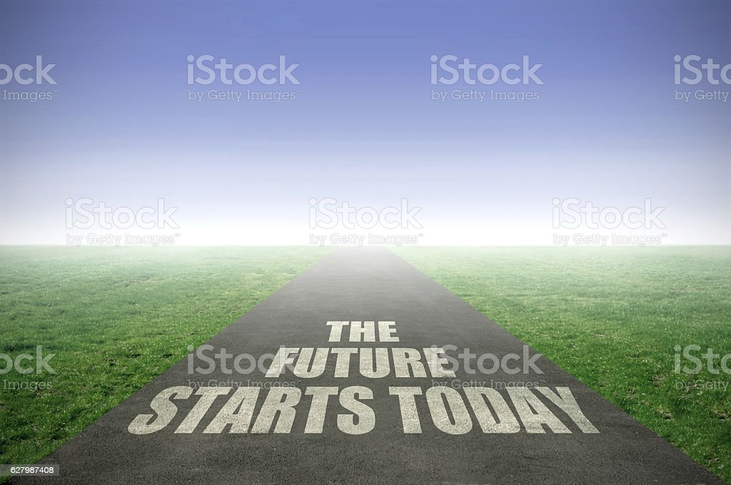 The future starts today stock photo