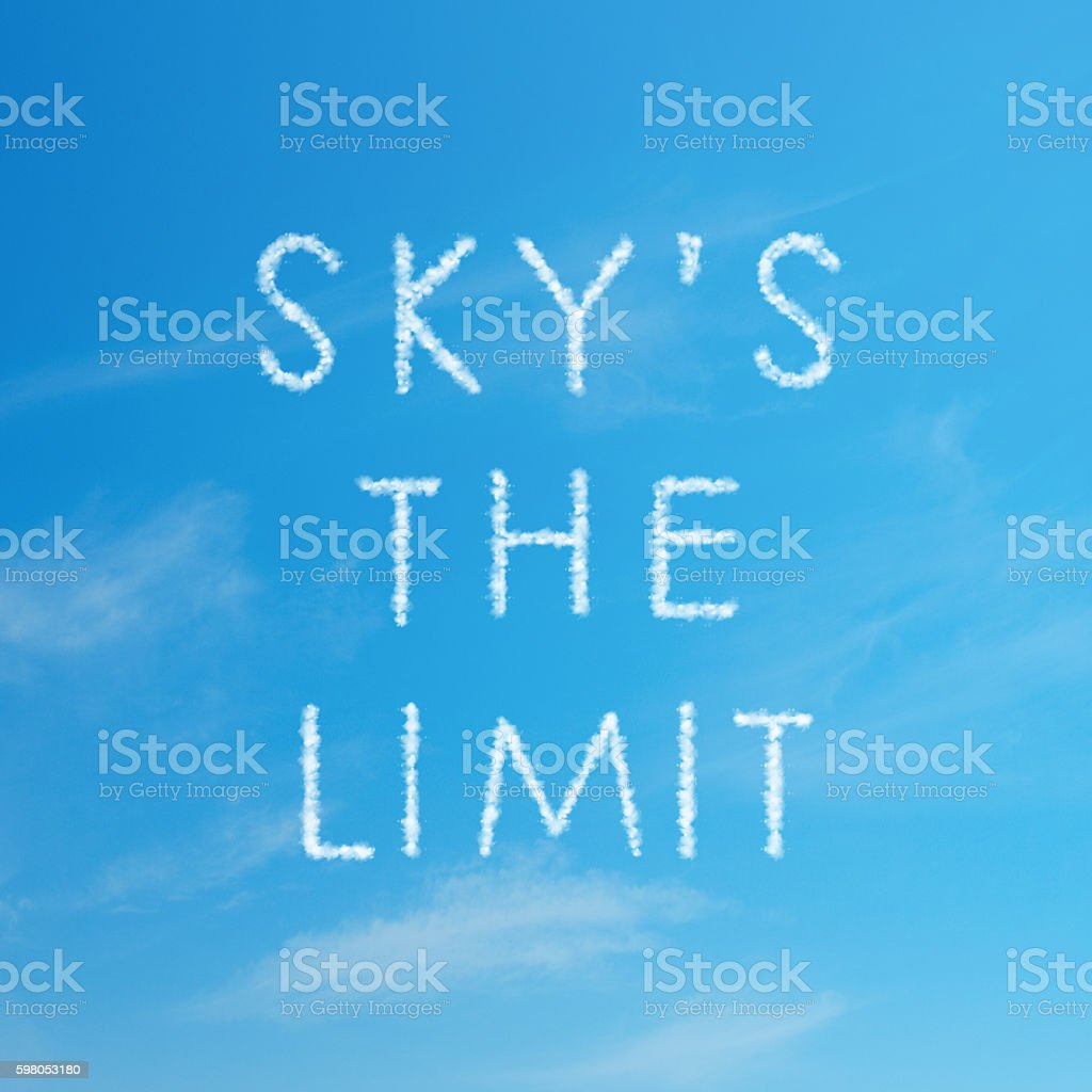 The Sky Is The Limit cloud word stock photo