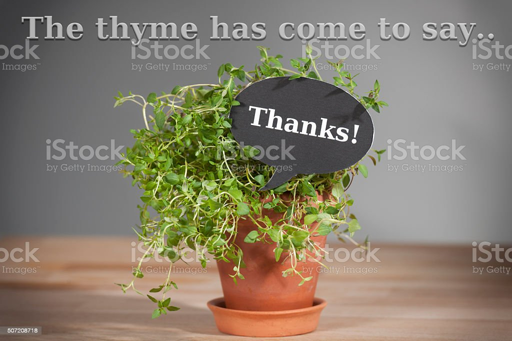 The time has come to say 'Thanks!' stock photo