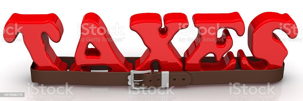 The word 'taxes' is strapped with a belt stock photo