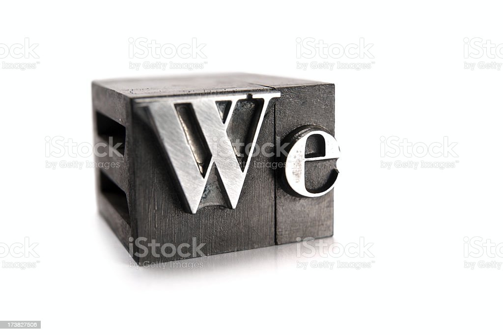 The word WE - printing blocks royalty-free stock photo