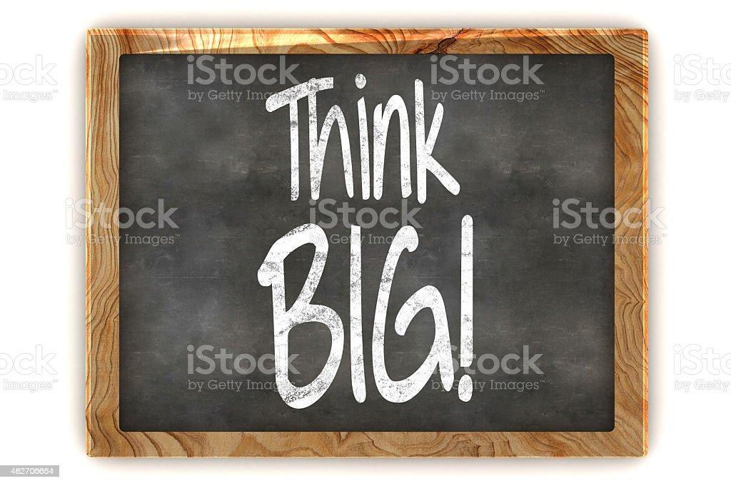 Think Big Concept Blackboard stock photo