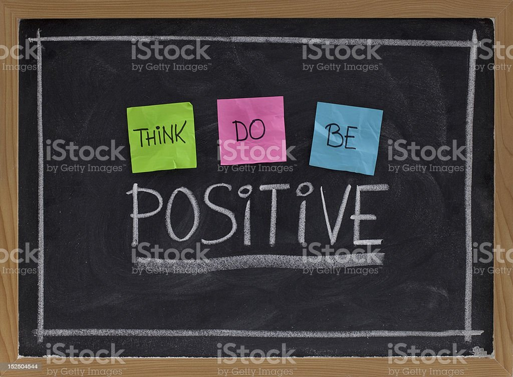 think, do, be positive stock photo
