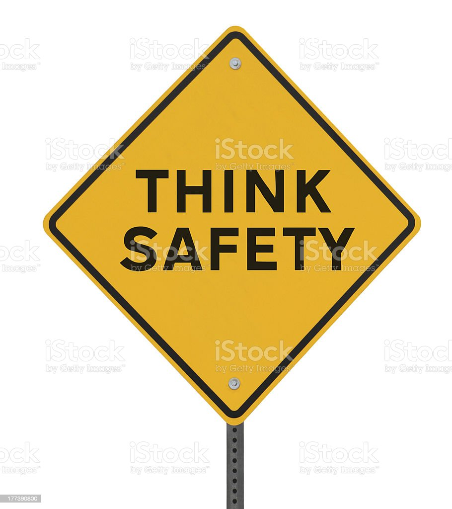 Think Safety! stock photo
