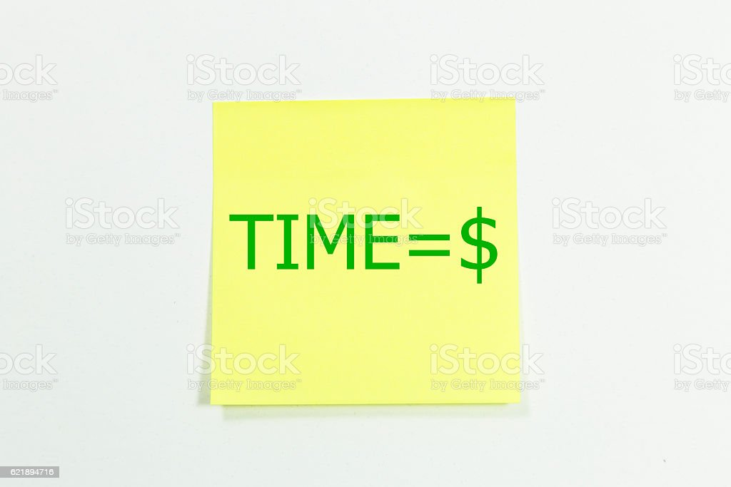 time equal dollar written on yellow sticky notes stock photo