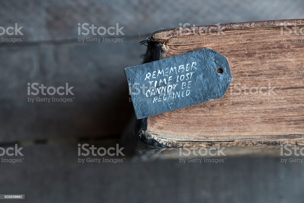 Time lost cannot be regained text stock photo