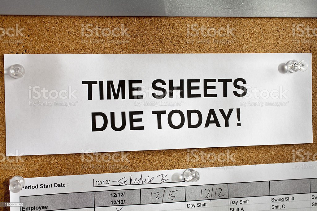 Time Sheet Notice stock photo
