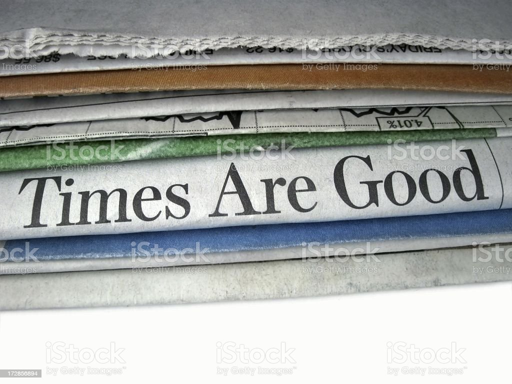 Times are Good royalty-free stock photo