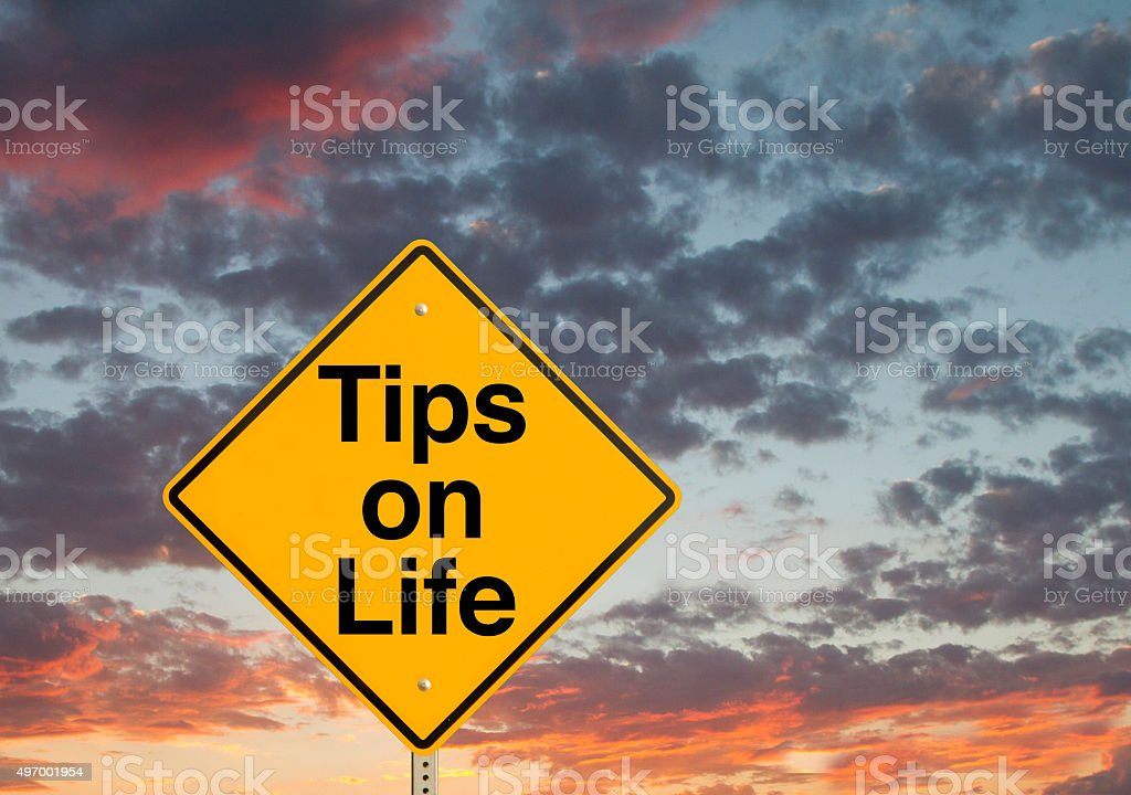 Tips On Life stock photo