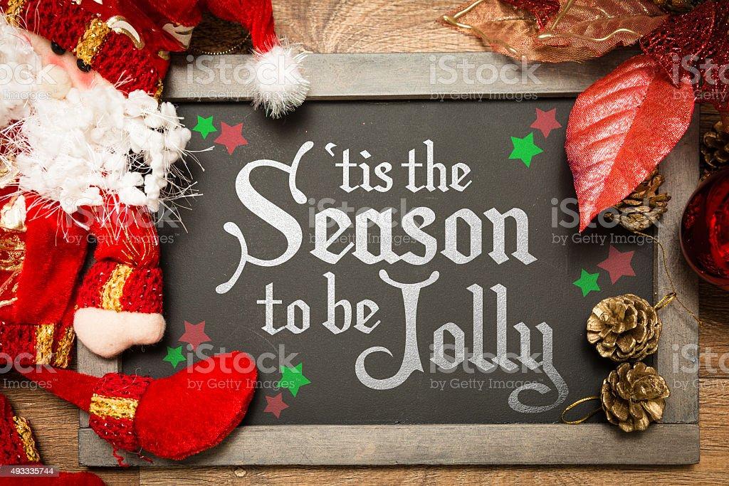 Tis The Season to be Jolly stock photo