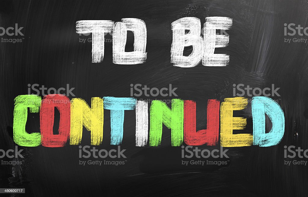 To Be Continued Concept royalty-free stock photo