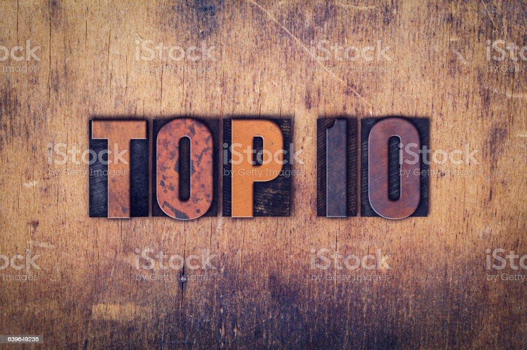 Top 10 Concept Wooden Letterpress Type stock photo