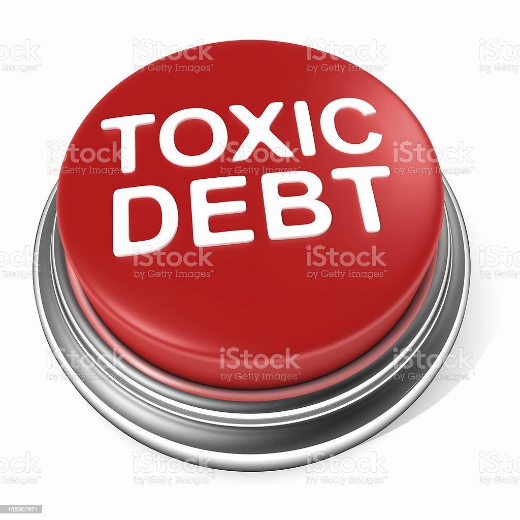 Toxic debt Button stock photo