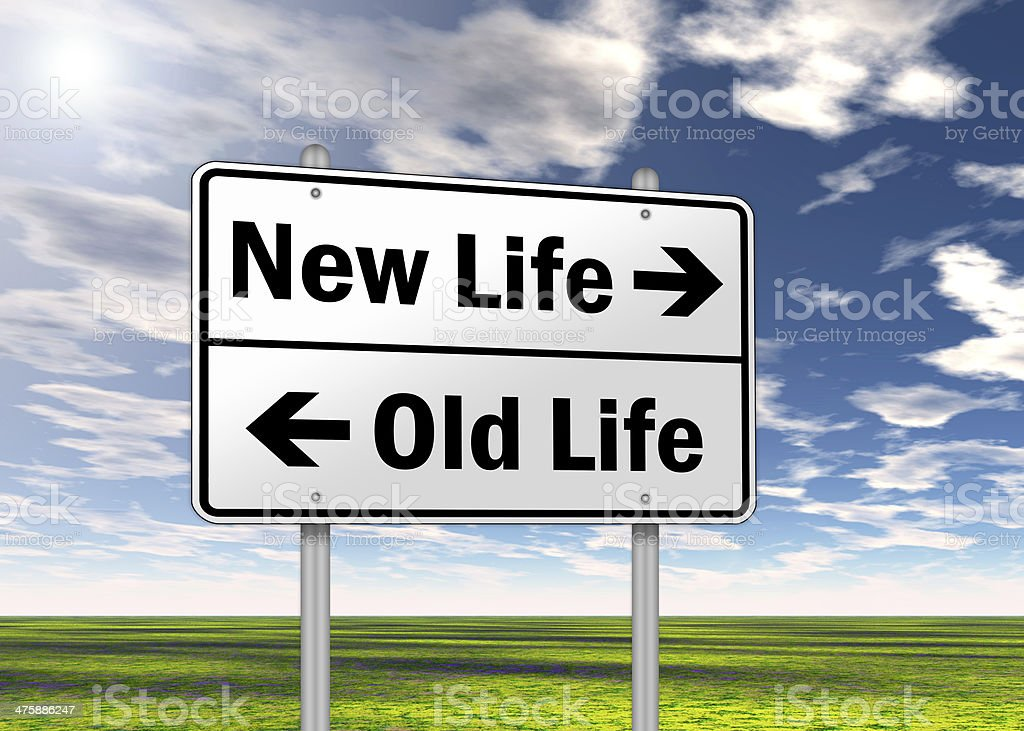 Traffic Sign New Life vs. Old Life stock photo