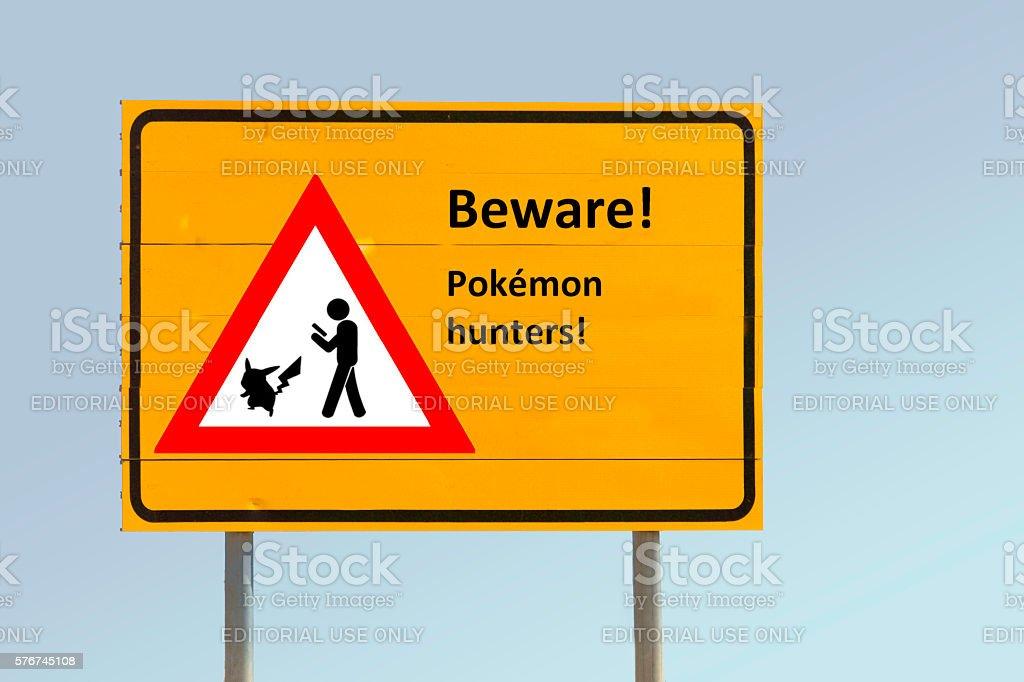 Traffic sign: Pokémon hunters stock photo