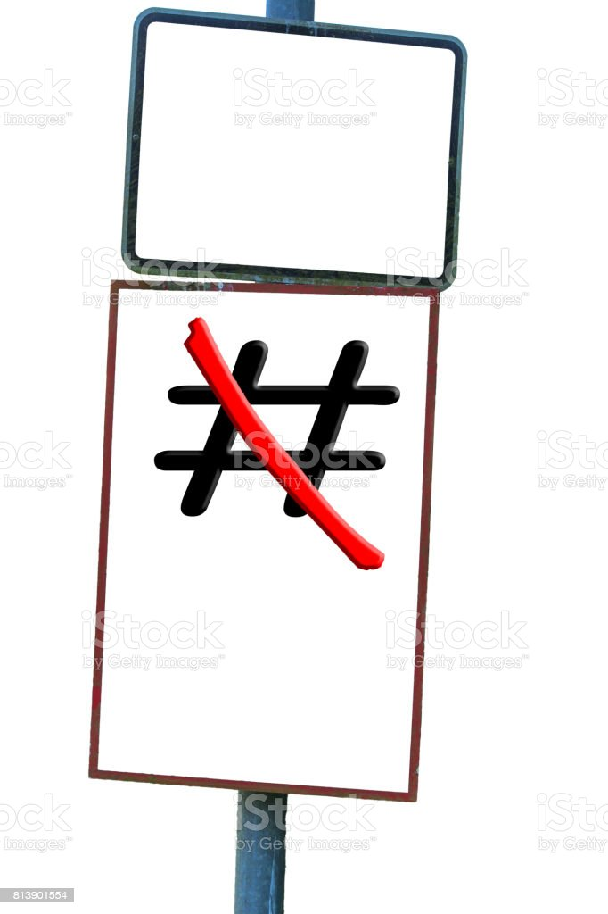 Traffic sign with signs Hashtag # red crossed out. stock photo