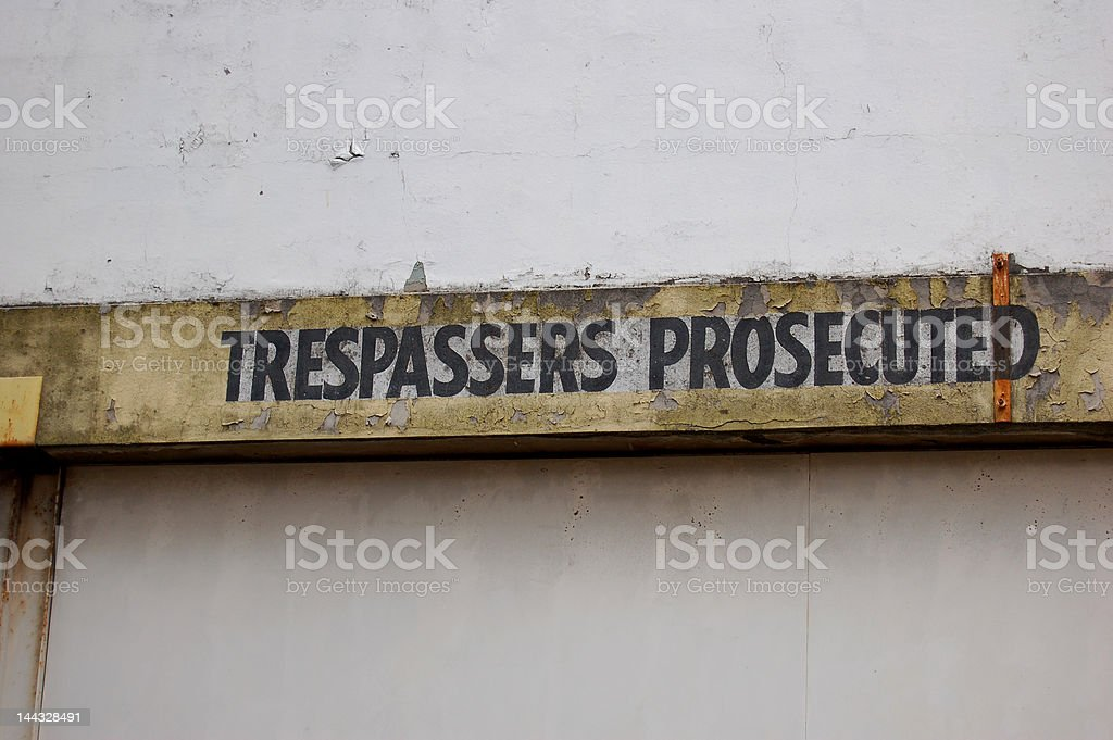 Trespassers Prosecuted stock photo