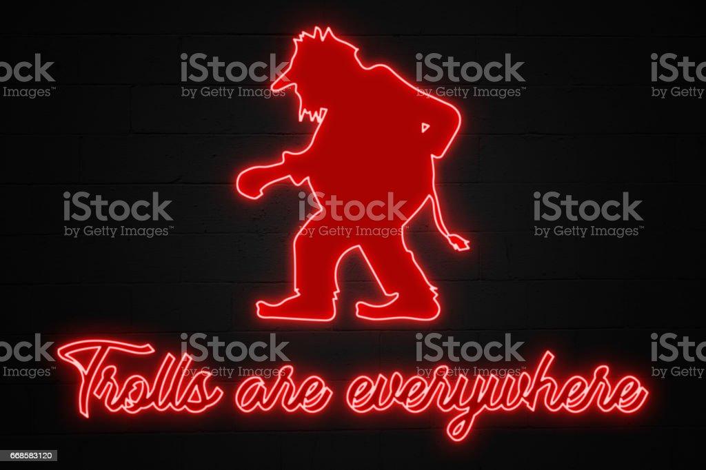 Trolls are everywhere - Neon Light stock photo