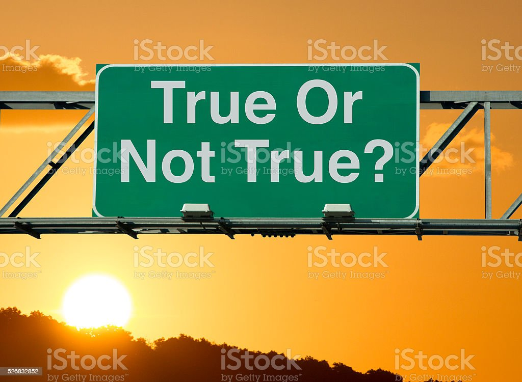 True Or Not True? stock photo