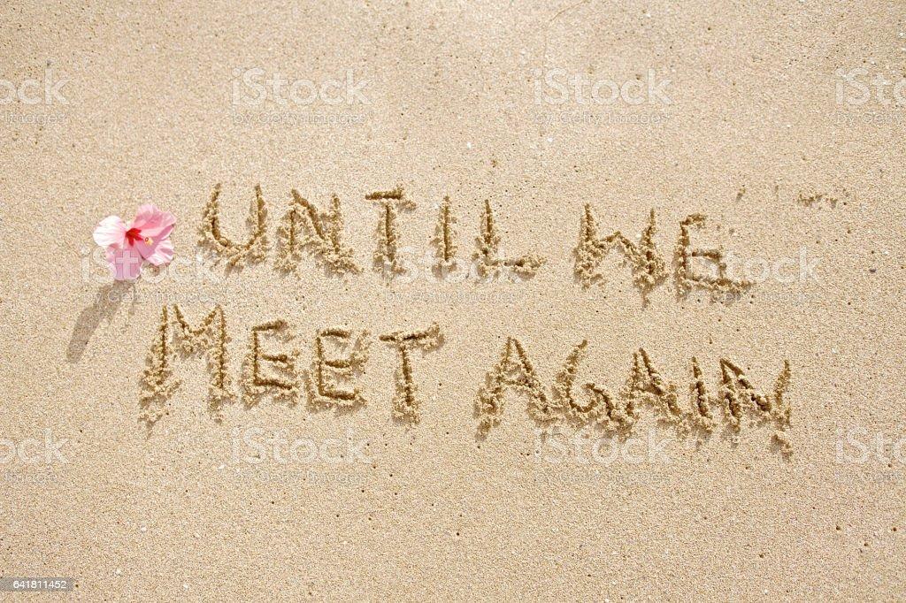 Until We Meet Again stock photo