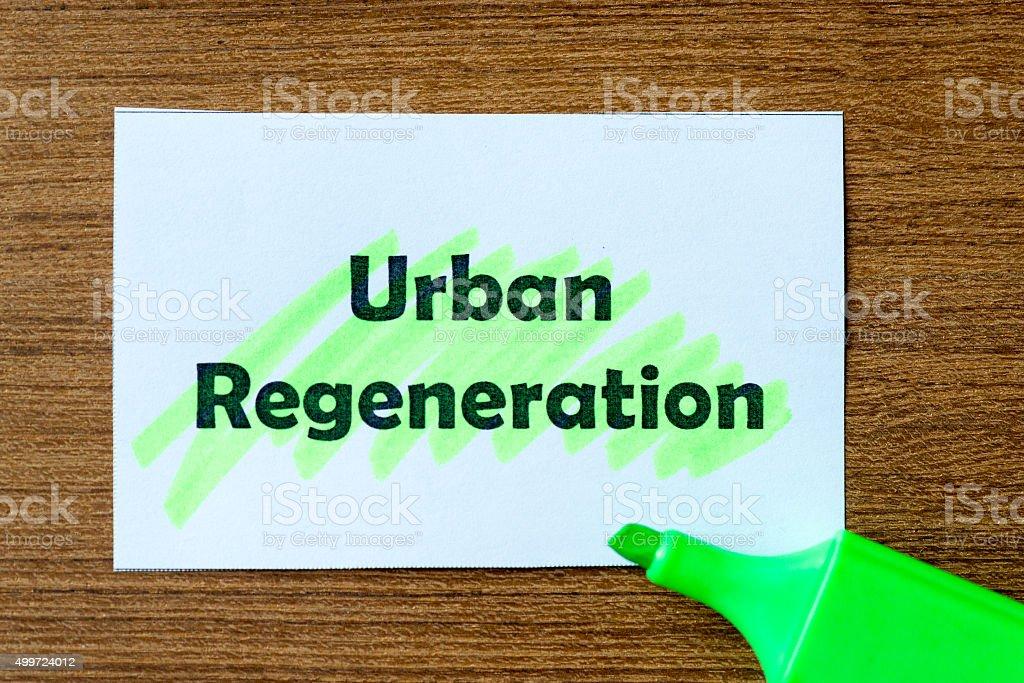 urban regeneration word hightlighted stock photo