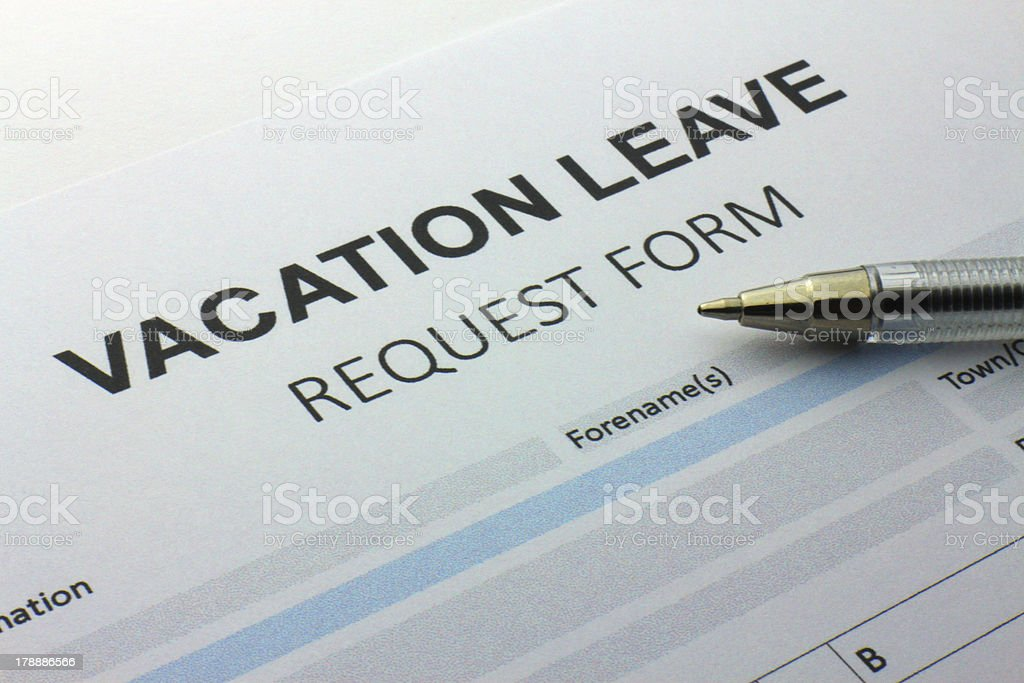 Vacation Leave Request Form Stock Photo   Istock
