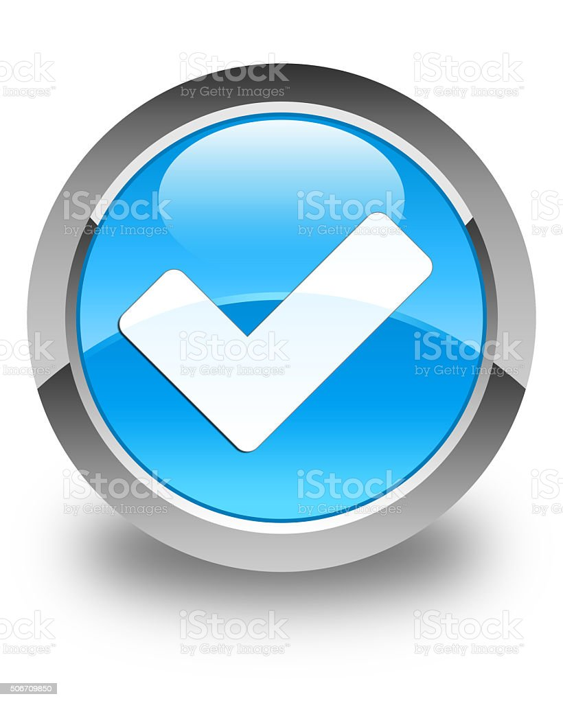 Validate icon glossy cyan blue round button stock photo