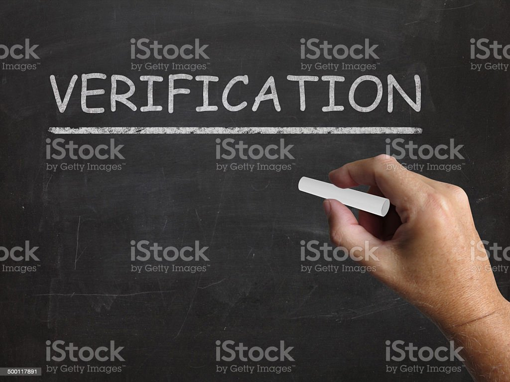 Verification Blackboard Shows Proof Confirmation And Endorsement stock photo